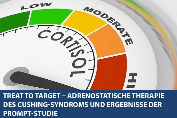 Treat to target – Adrenostatische Therapie des Cushing-Syndroms und Ergebnisse der PROMPT-Studie