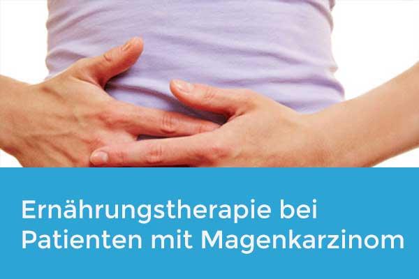 Aktuelle Ernährungstherapie bei Patienten mit Magenkarzinom