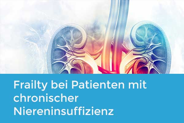 Frailty bei Patienten mit chronischer Niereninsuffizienz