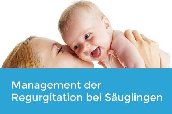Management der Regurgitation bei Säuglingen
