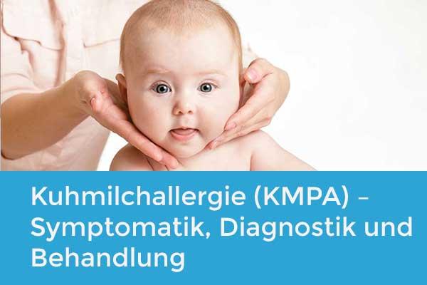 Kuhmilchallergie (KMPA) – Symptomatik, frühzeitige Diagnostik und Behandlung